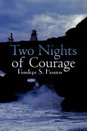 Two Nights of Courage by Penelope S. Hession image
