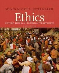 Ethics by Steven M Cahn