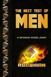 The Next Test of Men by Rudwaan