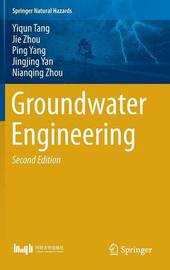 Groundwater Engineering by Yiqun Tang