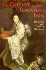 The Ghost in the Tokaido Inn by Dorothy Hoobler image