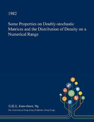 Some Properties on Doubly-Stochastic Matrices and the Distribution of Density on a Numerical Range by Kam-Chuen Ng image