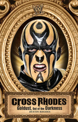 Cross Rhodes: Goldust, Out of the Darkness by Mark Vancil image