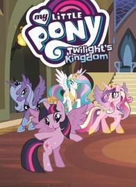 My Little Pony Twilight's Kingdom by Megan McCarthy