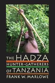 The Hadza by Frank Marlowe image