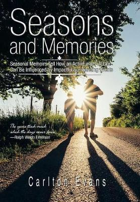Seasons and Memories by Carlton Evans image