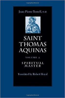 Saint Thomas Aquinas v. 2; Spiritual Master by J.-P. Torrell image