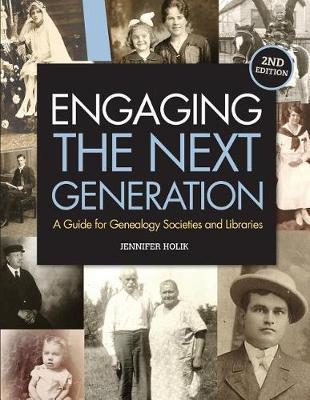 Engaging the Next Generation by Jennifer Holik image