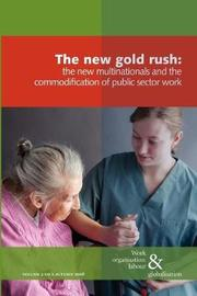 The New Gold Rush by Ursula Huws