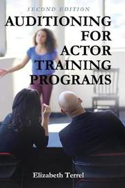 Auditioning for Actor Training Programs by Elizabeth Terrel image