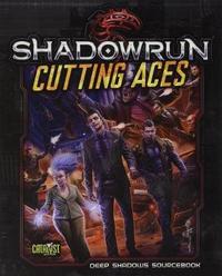 Shadowrun RPG: Cutting Aces - Deep Shadows Sourcebook