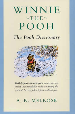 Winne-the-Pooh: The Pooh Dictionary by A.R. Melrose image