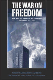 The War on Freedom: How and Why America Was Attacked September 11, 2001 by Nafeez Mosaddeq Ahmed image
