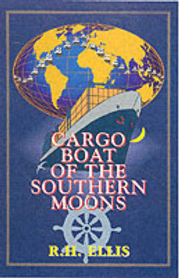 Cargo Boat of the Southern Moons by R.H. Ellis image