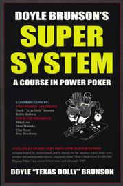 Doyle Brunson's Super System by Doyle Brunson
