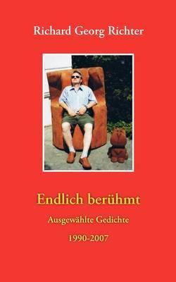 Endlich Berhmt by Richard Georg Richter image