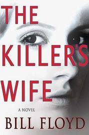 The Killer's Wife by Bill Floyd image