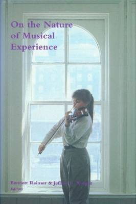 On the Nature of Musical Experience by Bennett Reimer image