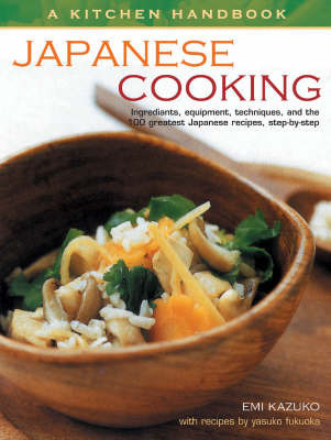 Japanese Cooking by Emi Kazuko
