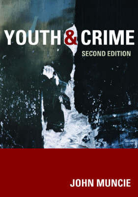 Youth and Crime: A Critical Introduction by John Muncie