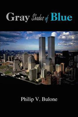 Gray Shades of Blue by Philip V. Bulone