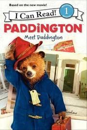 Paddington: Meet Paddington by Annie Auerbach