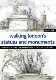 Walking Londons Statues and Monuments by Rupert Hill image