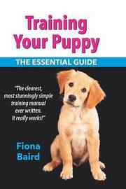 Training Your Puppy by Fiona Baird