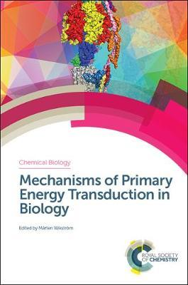 Mechanisms of Primary Energy Transduction in Biology image