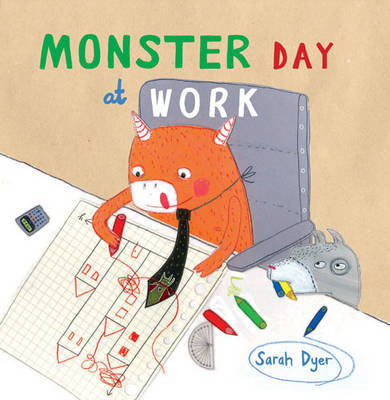 Monster Day at Work by Sarah Dyer image