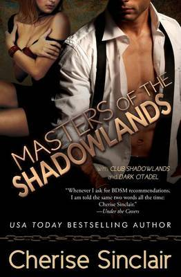 Masters of the Shadowlands by Cherise Sinclair