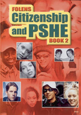 Secondary Citizenship & PSHE: Student Book Year 8 by Stephanie Yates