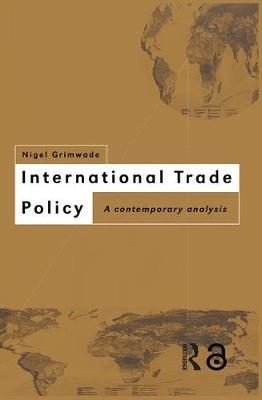 International Trade Policy by Nigel Grimwade image