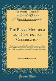 The Perry Memorial and Centennial Celebration by Interstate Board of the P Commissioners image