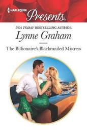 The Greek's Blackmailed Mistress by Lynne Graham