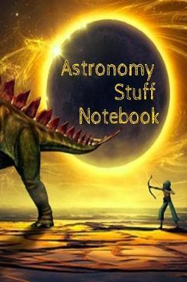 Astronomy Stuff Notebook by Lars Lichtenstein