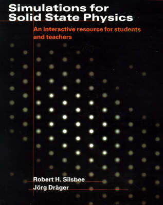 Simulations for Solid State Physics Paperback without CD-ROM by Robert H. Silsbee image
