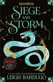 Shadow and Bone: Siege and Storm by Leigh Bardugo