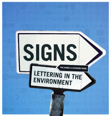 Signs: Lettering in the Environment by Phil Baines image