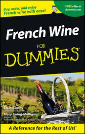 French Wine For Dummies by Ed McCarthy