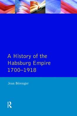 The Habsburg Empire 1700-1918 by Jean Berenger image