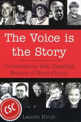 Voice is the Story by Laurie Kruk