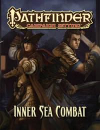 Pathfinder Campaign Setting: Inner Sea Combat by Paizo Staff