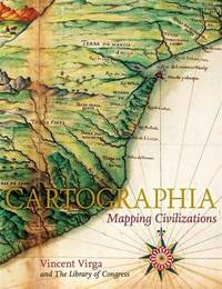 Cartographia: Mapping Civilisations by Vincent Virga