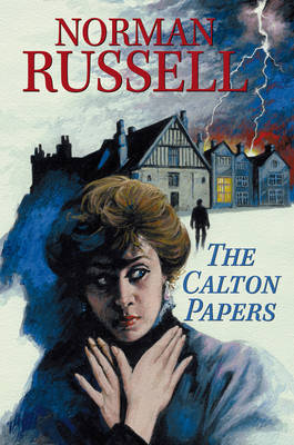 The Calton Papers by Norman Russell