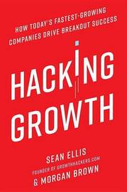 Hacking Growth by Sean Ellis