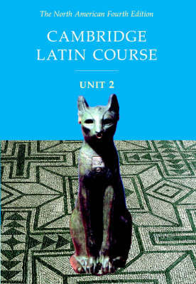 Cambridge Latin Course Unit 2 Student Text North American edition by North American Cambridge Classics Project image