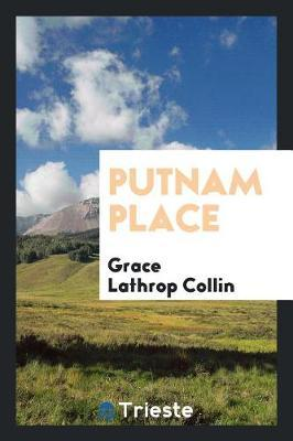 Putnam Place by Grace Lathrop Collin image
