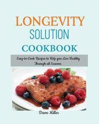 LONGEVITY Solution Cookbook by Dave Miller