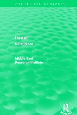 Israel (Routledge Revival) by Middle East Research Institute